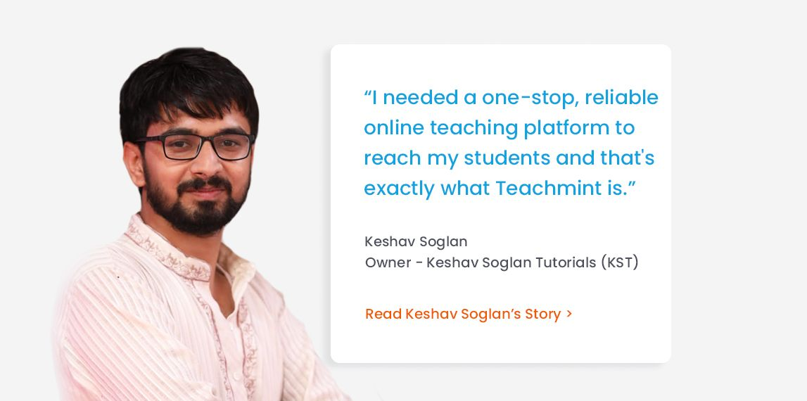 How Teachmint Helped This Teacher Scale-Up his Teaching
