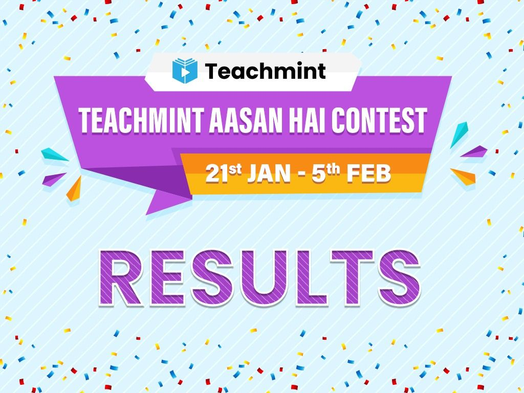 Teachmint Aasan Hai Contest Winners