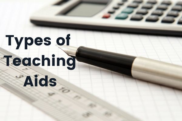 Types of Teaching Aids