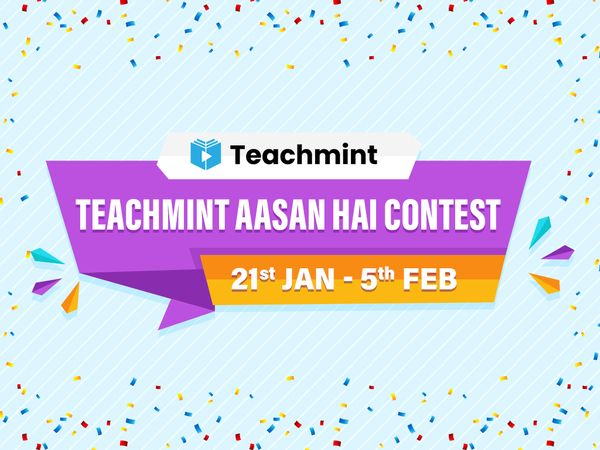 Teachmint Aasan Hai Contest