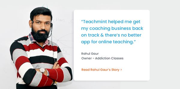 Teacher Makes a Complete Transition to Online Teaching using Teachmint