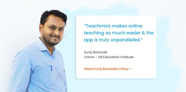 Exploring New Avenues with Teachmint
