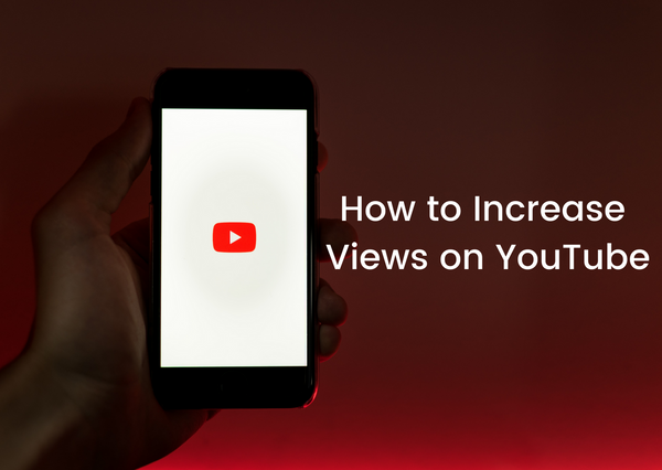 Teaching Videos-How to Increase Views on YouTube